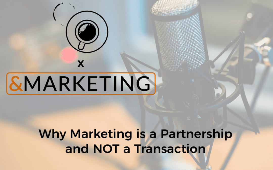 Podcast: &Marketing's Managing Director Sits Down for a Cup of Coffee