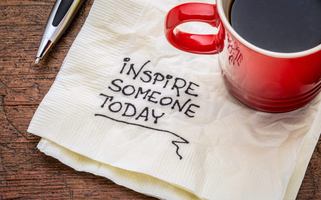 Who Inspires You? Our & Team Members Share The Quotes That Motivate Them