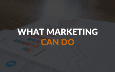 What Marketing Can And Can't Do